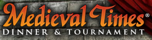 Medieval Times (Links to their webpage)